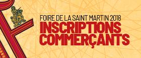 Inscriptions commerçants foire de la saint martin 2018